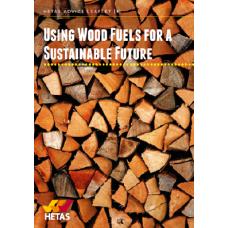 Wood Fuel Guide (Advice Leaflet 1)
